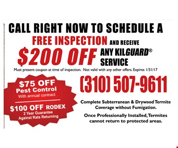 Free inspection and receive $200Off any killguard service.Must present coupon at time of inspection. Not valid with any other offers.