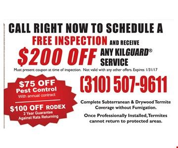 $200 off Any Kilguard service