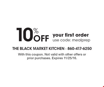 10% Off your first order use code: mealprep. With this coupon. Not valid with other offers or prior purchases. Expires 11/25/16.