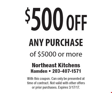 $500 off any purchase of $5000 or more. With this coupon. Can only be presented at time of contract. Not valid with other offers or prior purchases. Expires 3/17/17.