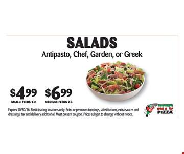 Salads $4.99 and $6.99