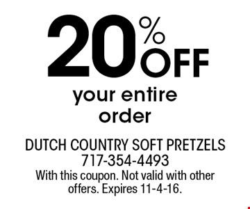 20% Off your entire order. With this coupon. Not valid with other offers. Expires 11-4-16.