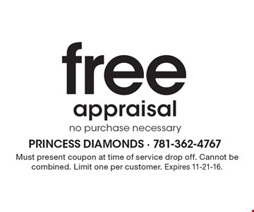 free appraisal. No purchase necessary. Must present coupon at time of service drop off. Cannot be combined. Limit one per customer. Expires 11-21-16.