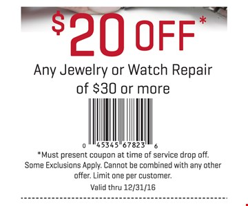 $20 off any jewelry or watch repair of $30 or more