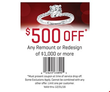 $500 off any remount or redesign of $1000 or more