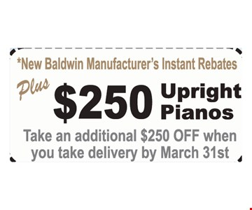 $250 rebate on upright pianos