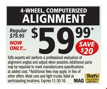 4 Wheel Computerized Alignment $59.99
