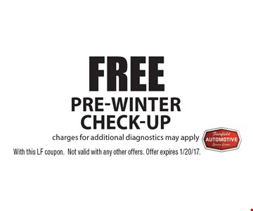FREE Pre-winter check-up. Charges for additional diagnostics may apply. With this LF coupon.Not valid with any other offers. Offer expires 1/20/17.
