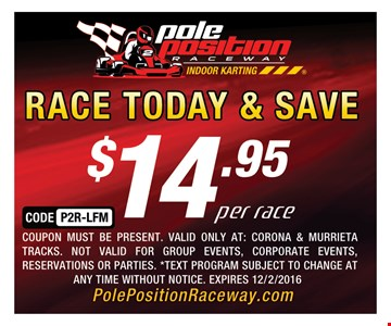 Race today and save $14.95 per race!
