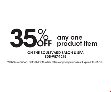 35% Off any one product item. With this coupon. Not valid with other offers or prior purchases. Expires 10-31-16.