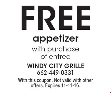 FREE appetizer with purchase of entree. With this coupon. Not valid with other offers. Expires 11-11-16.