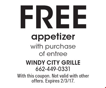 FREE appetizer with purchase of entree. With this coupon. Not valid with other offers. Expires 2/3/17.