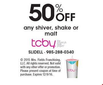 50% Off any shiver, shake or malt. 2015 Mrs. Fields Franchising, LLC. All rights reserved. Not valid with any other offer or promotion. Please present coupon at time of purchase. Expires 12/9/16.