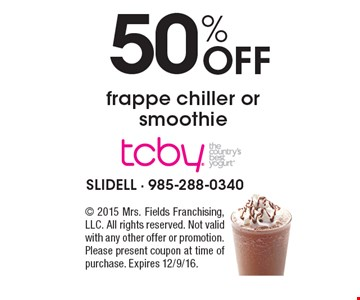 50% Off frappe chiller or smoothie. 2015 Mrs. Fields Franchising, LLC. All rights reserved. Not valid with any other offer or promotion. Please present coupon at time of purchase. Expires 12/9/16.