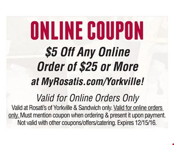 $5 Off Any Online Order of $25 or More