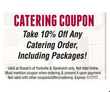 Catering Coupon take 10% off any catering order including packages