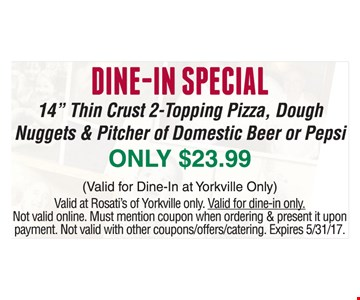 Dine-In Special $23.99