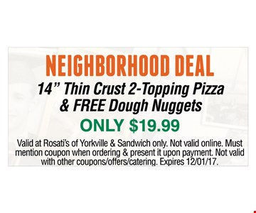 "14"" Thin Crust 2-Topping Pizza & FREE Dough Nuggets"