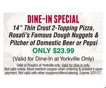 Dine-In Special. Only $23.99. 14