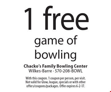 1 free game of bowling. With this coupon. 1 coupon per person, per visit.Not valid for Glow, league, specials or with other offers/coupons/packages. Offer expires 6-2-17.