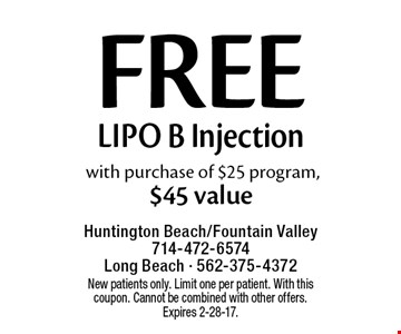Free Lipo B Injection with purchase of $25 program, $45 value. New patients only. Limit one per patient. With this coupon. Cannot be combined with other offers.Expires 2-28-17.