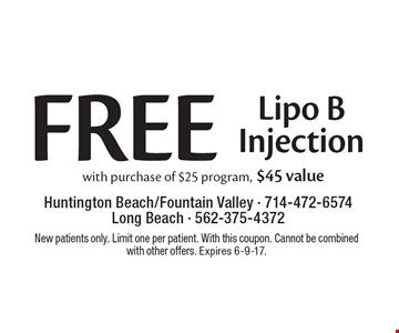 Free Lipo B Injection with purchase of $25 program, $45 value. New patients only. Limit one per patient. With this coupon. Cannot be combined with other offers. Expires 6-9-17.