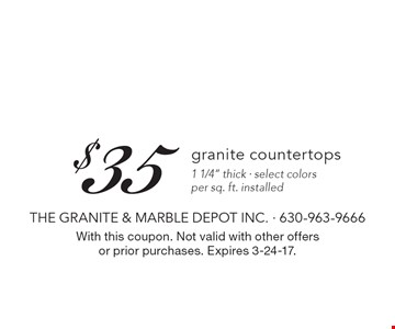 $35 per sq. ft. granite countertops 1 1/4