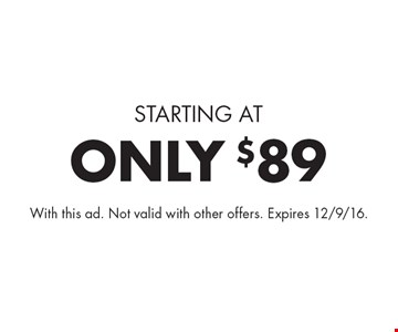 Gutter cleaning starting at only $89. With this ad. Not valid with other offers. Expires 12/9/16.