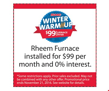 Rheem Furnace installed for $99 per month & 0% interest