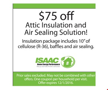$75 Off Attic Insulation & Air Sealing Solution