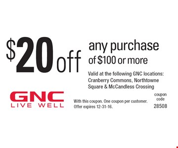$20 off any purchase of $100 or more. With this coupon. One coupon per customer. Offer expires 12-31-16.