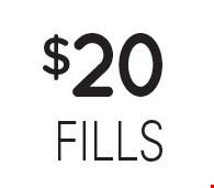 $20 fills.