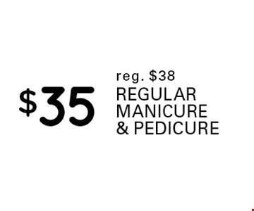 $35 regular manicure & pedicure. Reg. $38.