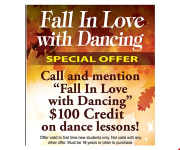 Fall In Love With Dancing. Special Offer. Call and mention