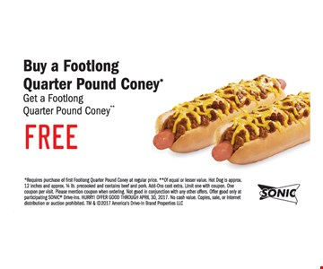 Buy a footlong quarter pound coney get one free