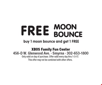 Free moon bounce. Buy 1 moon bounce and get 1 free. Only valid on day of purchase. Offer valid every day thru 1-3-17. This offer may not be combined with other offers.