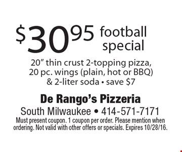 $30.95 football special. 20