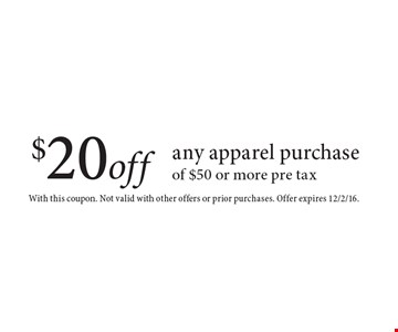 $20 off any in-store purchase of $50 or more. With this coupon. Not valid with other offers or prior purchases. Offer expires 12/2/16.