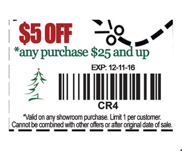$5 off any purchase of $25 and up