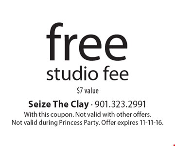 free studio fee $7 value. With this coupon. Not valid with other offers. Not valid during Princess Party. Offer expires 11-11-16.