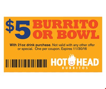 $5 Burrito Or Bowl