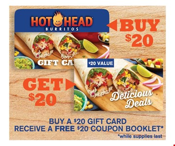 buy $20 gift card get a free $20 coupon booklet while supplies last
