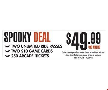 $49.99 Spooky Deal
