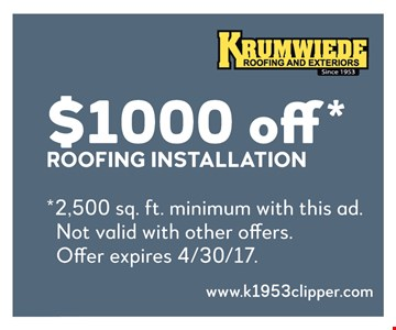 $1000 off roofing installation