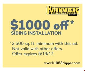 $1,000 off siding installation.