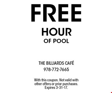 free HOUR of pool. With this coupon. Not valid with other offers or prior purchases. Expires 3-31-17.