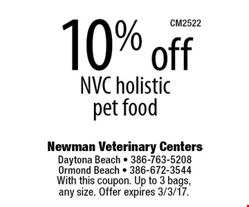 10% off NVC holistic pet food. With this coupon. Up to 3 bags, any size. Offer expires 3/3/17.