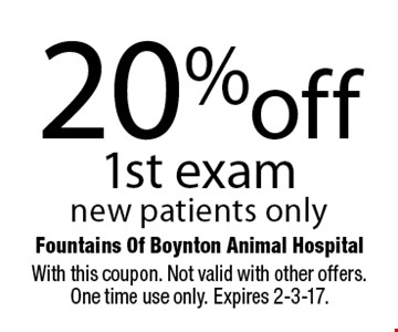 20% off 1st exam new patients only. With this coupon. Not valid with other offers. One time use only. Expires 2-3-17.