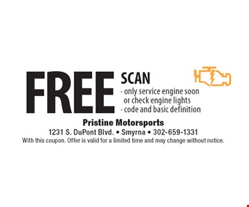 FREE SCAN - only service engine soon or check engine lights - code and basic definition. With this coupon. Offer is valid for a limited time and may change without notice.