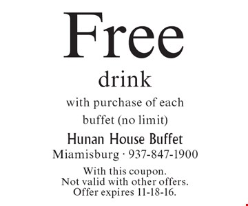 Free drink with purchase of each buffet (no limit). With this coupon.Not valid with other offers. Offer expires 11-18-16.
